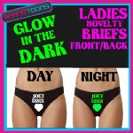 LADIES KNICKERS BRIEFS LOVE JOEY ESSEX  FUNNY NOVELTY GLOW IN THE DARK ANY NAME